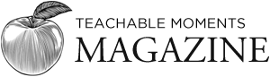 Teachable Moments Magazine